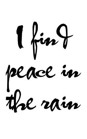 i find peace in the #rain