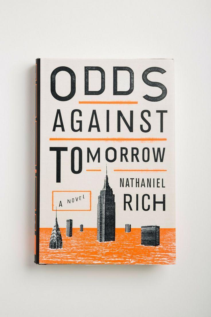 Poster design book - Odds Against Tomorrow Nathaniel Rich Book Designweb