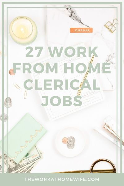 27 Credible Opportunities Offering Work-At-Home Clerical Jobs