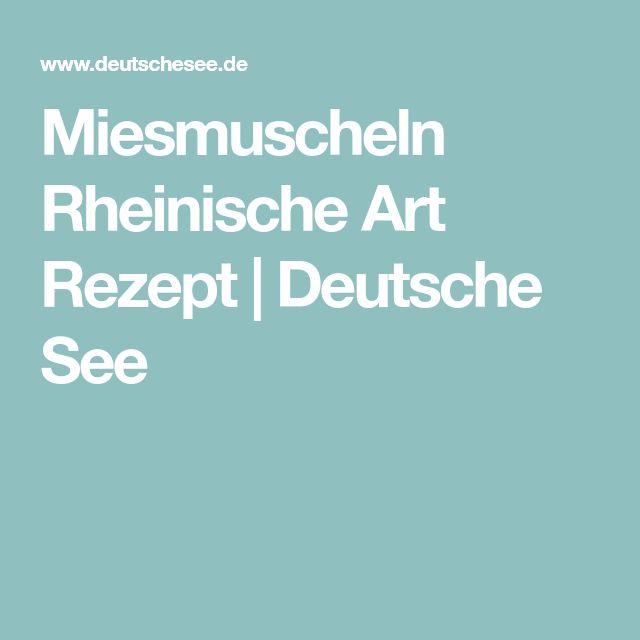 Miesmuscheln Rheinische Art Rezept   Deutsche See