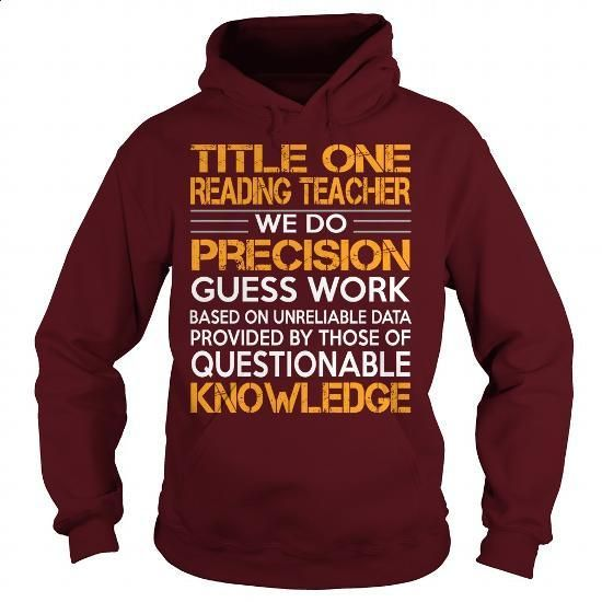 Awesome Tee For Title One Reading Teacher - #fashion #funny hoodies. ORDER HERE => https://www.sunfrog.com/LifeStyle/Awesome-Tee-For-Title-One-Reading-Teacher-93298236-Maroon-Hoodie.html?60505