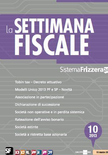 La Settimana Fiscale N. 10-2013 Italiano | True PDF | 49 Pages | 10,7 MB