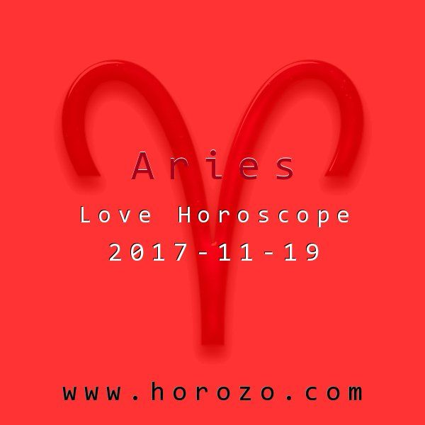 Aries Love horoscope for 2017-11-19: Every romance needs stability and calm at least some of the time, but it also needs some tension to keep things moving. A little back-and-forth energy should help your current situation..aries