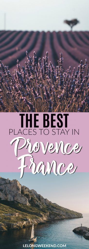 Going on holiday to Provence, France? We've compiled an extensive guide to the best places to stay in Provence, France! #provence #france #frenchvacations #provenceholiday