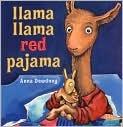 Book Cover Image. Title: Llama Llama Red Pajama, Author: Anna  Dewdney
