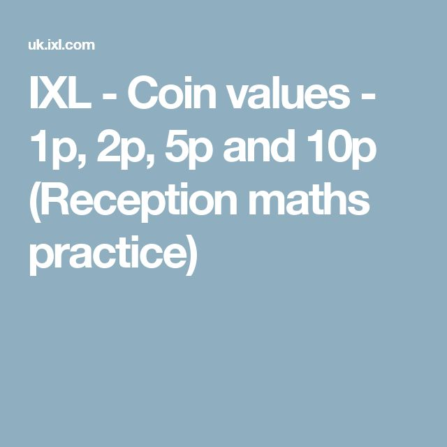 IXL - Coin values - 1p, 2p, 5p and 10p (Reception maths practice)