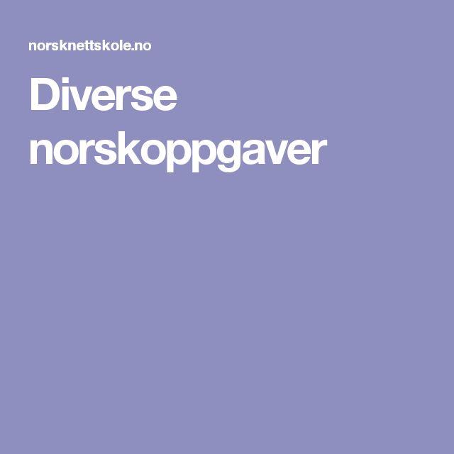 Diverse norskoppgaver
