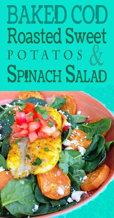 This Baked Cod with Roasted Sweet Potatoes & Spinach Salad is a dinner sized portion salad packed with nutrients. From protein, fiber, potassium, Vitamin A and antioxidants… it's like a super meal.