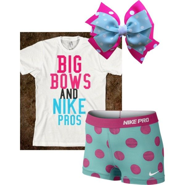 Big bows and nike pros