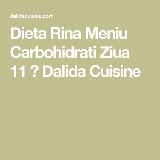Dieta Rina Meniu Carbohidrati Ziua 11 ⋆ Dalida Cuisine