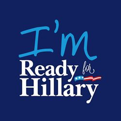 Support Hillary Clinton for President and VOTE THE GOP OUT in 2014!