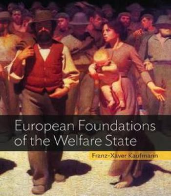 European Foundations Of The Welfare State PDF