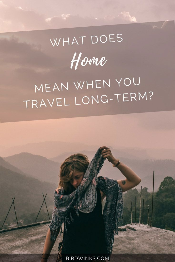 What does home mean when you travel long-term? Here comes a multi-dimensional psychological approach to the, or rather a, meaning of home in a life of travel.