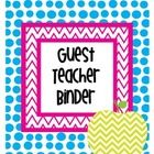 """This substitute or guest teacher binder includes a """"welcome to our classroom"""" introduction letter, and sections for important information, daily sc..."""