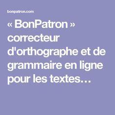 « BonPatron » correcteur d'orthographe et de grammaire en ligne pour les textes…