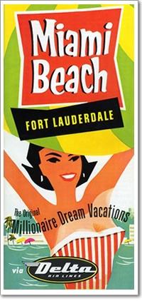 Miami/Ft.Lauderdale - The Original Millionaire Delta Dream Vacation ad. Circa 1950's