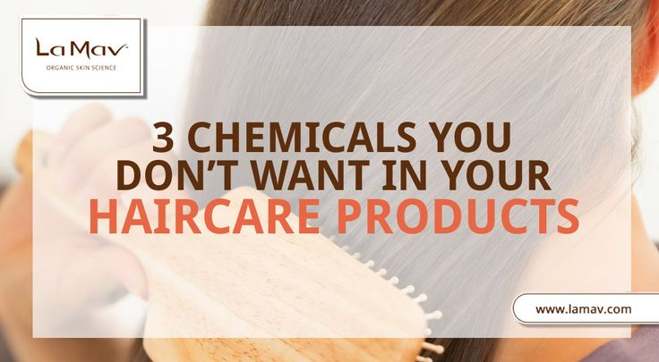 3 Harmful Chemicals You Don't Want In Your Hair Products and Natural Alternatives that Work Just as Good
