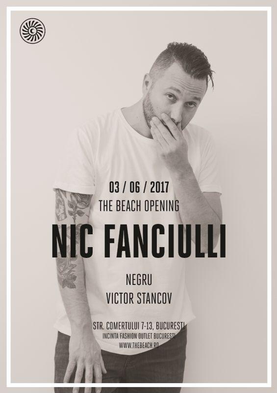 The Beach Opening : Nic Fanciulli, Negru, Victor Stancov