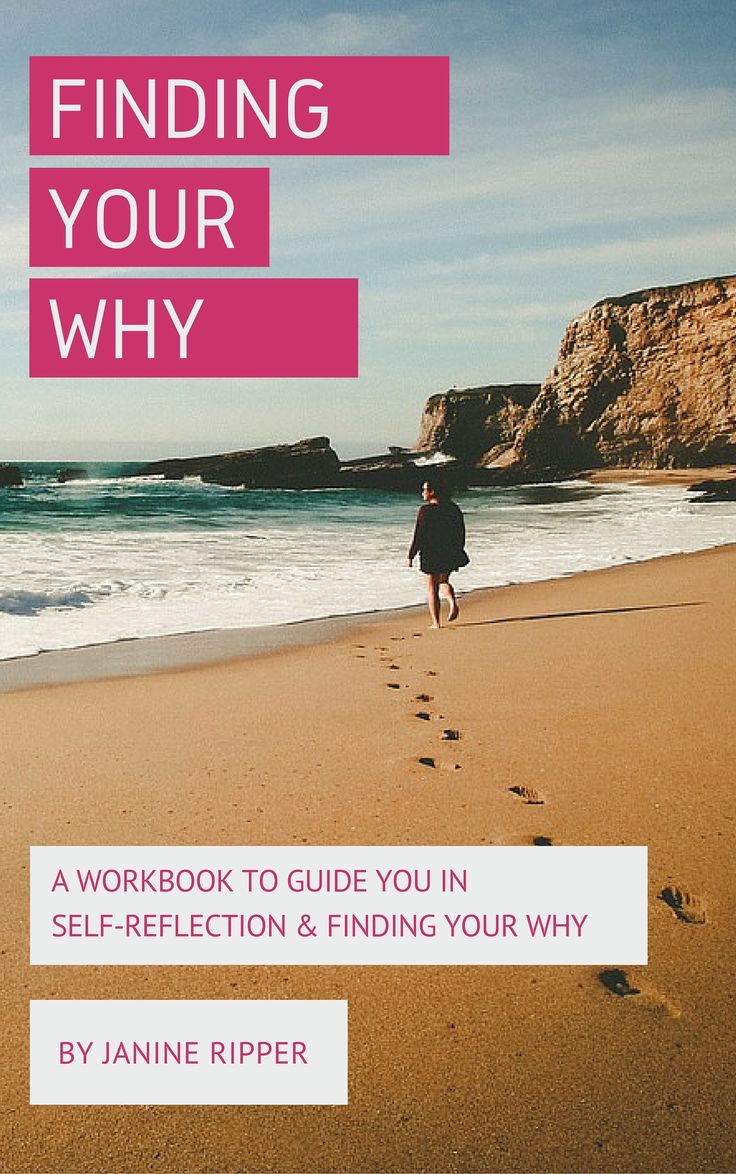 Download your free copy of Finding your why, a workbook to guide you in self-reflection and self-discovery
