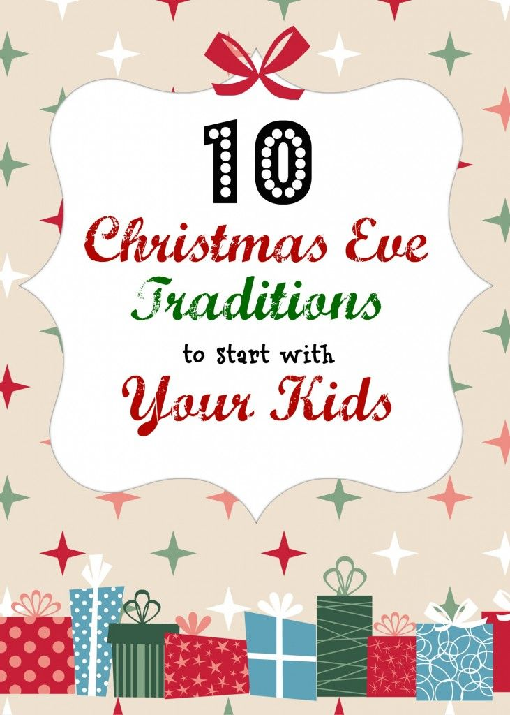 10 christmas eve traditions: radmomcoolkid #christmas #kids #family