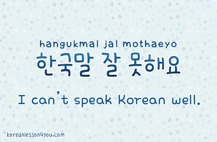 I can't speak Korean well