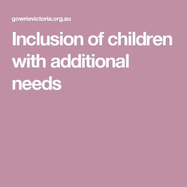 Inclusion of children with additional needs
