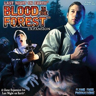LAST NIGHT ON EARTH BLOOD IN THE FOREST BOARD GAME SURVIVAL ZOMBIES