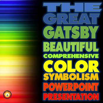Color symbolism in The Great Gatsby is fascinating to kids. This activity is a wonderful way to show them how effective it is as a method of characterization and creating mood. This is a great resource to use when discussing the fabulous color symbolism in The Great Gatsby.