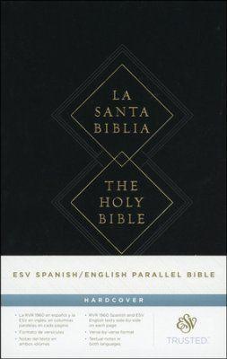 ESV Spanish/English Parallel Bible, Hardcover (La Santa Biblia RVR / The Holy Bible ESV)  -