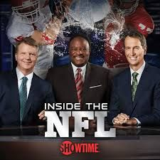 Inside the NFL: (Showtime-September 5, 2017) Season Preview -  Experienced, articulate, connected, the hardest-hitting team of analysts in sports delivers expert insight, exclusive commentary, special on/off the field features. Sports Emmy® Award-winning Inside the NFL brings you the sights, sounds and spectacle of the NFL in all its glory, including exciting player profiles, interviews, and intense, moment-by-moment game footage. Every team. Every game. Every week.