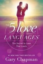 The 5 Love Languages: The Secret to Love that Lasts; Paperback; Author - Gary Dr. Chapman
