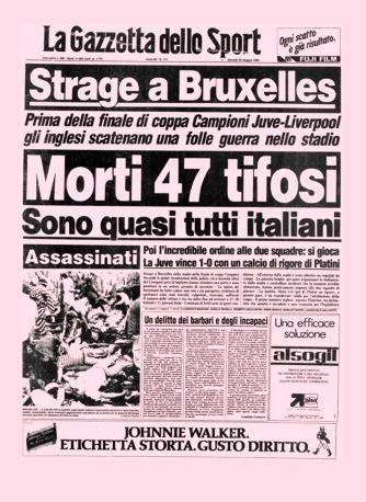 Gazzetta dello Sport, 30 maggio 1985, all'indomani della tragedia all'Heysel stadium di Bruxelles per la finale di Coppa dei Campioni Juventus-Liverpool