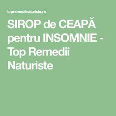 SIROP de CEAPĂ pentru INSOMNIE - Top Remedii Naturiste