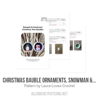 Christmas Bauble Ornaments, Snowman & Penguin crochet pattern - Allcrochetpatterns.net