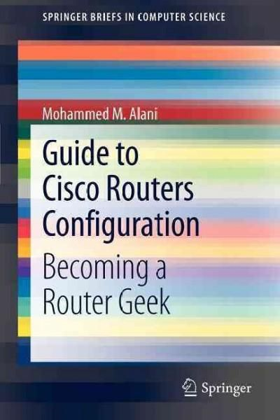 """This work provides a guide to the configuration of Cisco routers, from tasks for beginners to advanced operations. A collection of detailed """"how-to"""" instructions are presented, which will be of use to"""