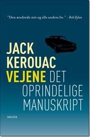 Vejene - det oprindelige manuskript af Jack Kerouac, Jack Kerouac, ISBN 9788763826761