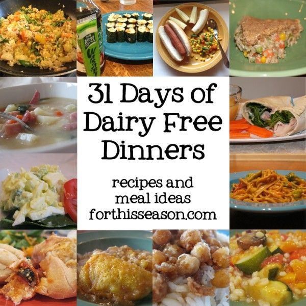 31 Days of Dairy Free Dinners - Recipes and Meal Ideas from forthisseason.com