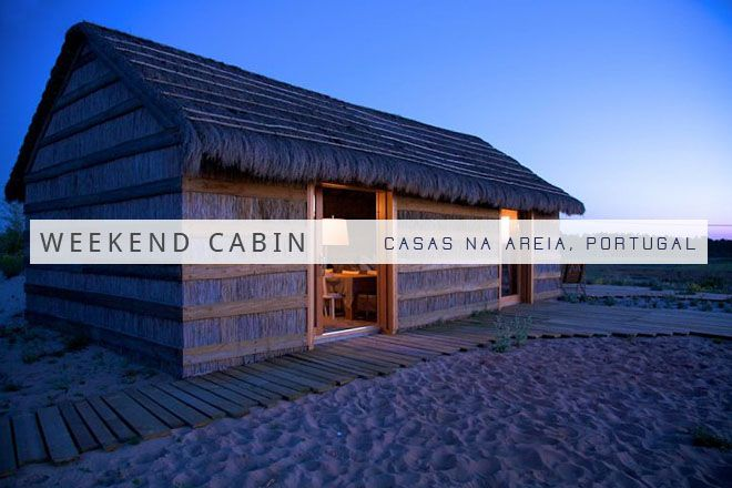 Weekend Cabin: Casas Na Areia, Portugal | adventure journal