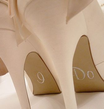 """I do""wedding stickers for your shoesDreams, Wedding Shoes, Cute Ideas, Wedding Heels, Something Blue, Dow Stickers, The Brides, Brides Shoes, Shoes Stickers"