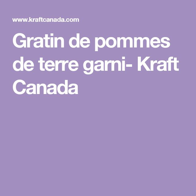 Gratin de pommes de terre garni- Kraft Canada