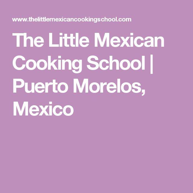 The Little Mexican Cooking School   Puerto Morelos, Mexico