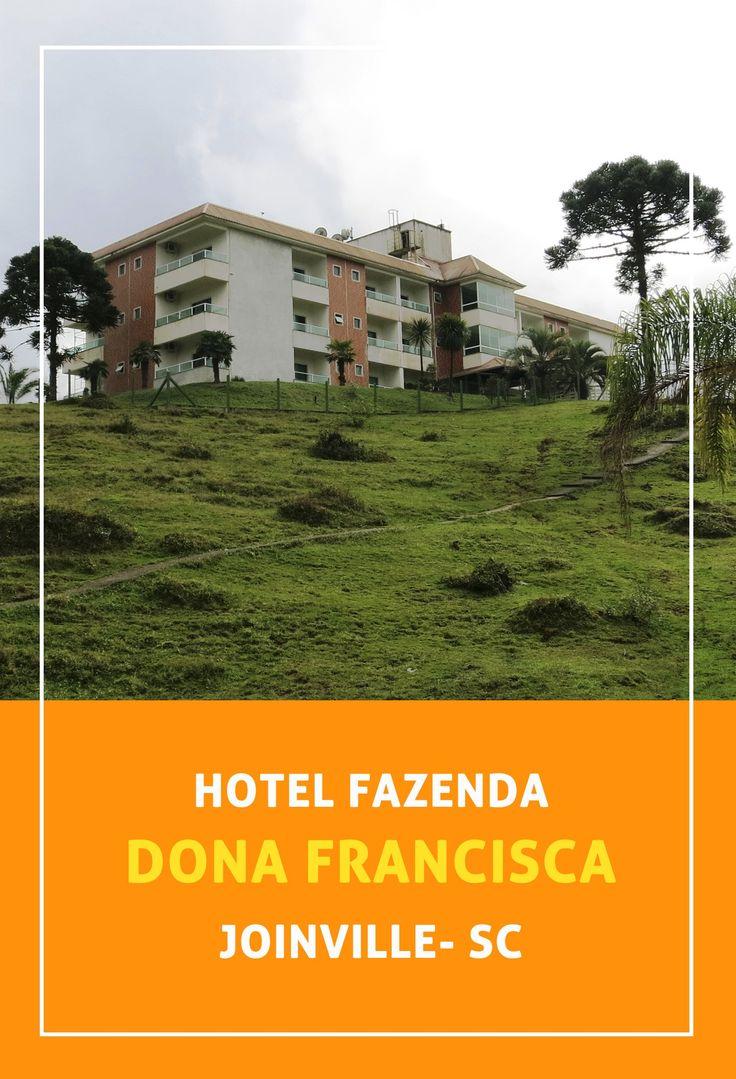 Hotel Fazenda Dona Francisca, em Joinville - Santa Catrina. É o primeiro hotel fazenda 5 estrelas do Brasil. Saiba a nossa experiência nesse post!