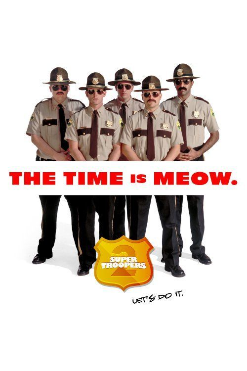 Watch Super Troopers 2 Full Movie Online