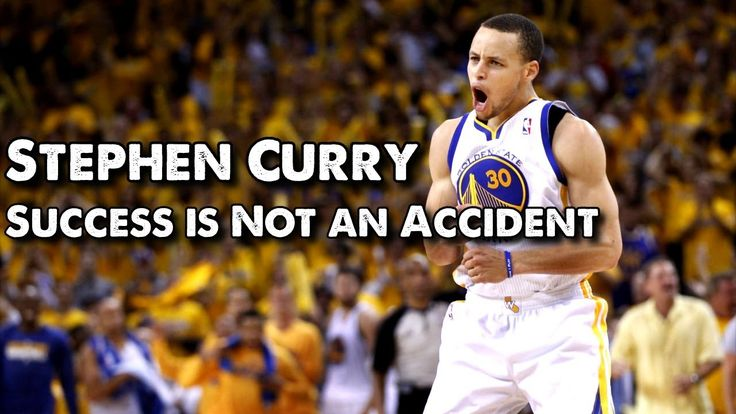 Stephen Curry - Success Is Not an Accident
