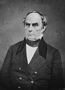Daniel Webster (January 18, 1782 – October 24, 1852) was a leading American senator and statesman during the era of the Second Party System. He was the outstanding spokesman for American nationalism with powerful oratory that made him a key Whig leader. He spoke for conservatives, and led the opposition to Democrat Andrew Jackson and his Democratic Party.