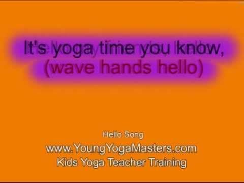 Hello Kids Yoga Song - Kids Yoga Teacher Training
