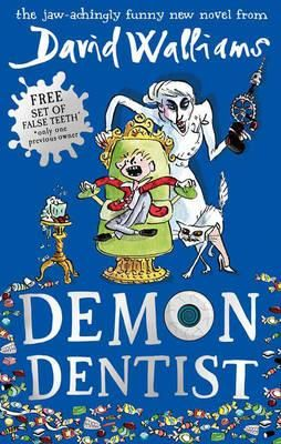 Booktopia - Demon Dentist by David Walliams, 9780007453573. Buy this book online.