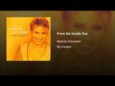 From the Inside Out · Melinda Schneider