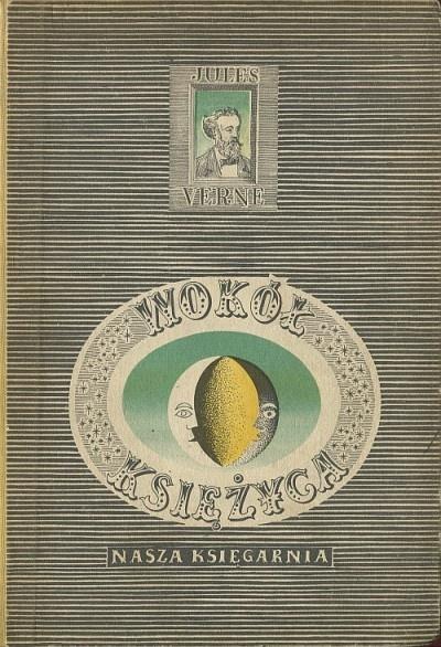 'Wokół księżyca' ('De la terre a la Lune') Warszawa 1958