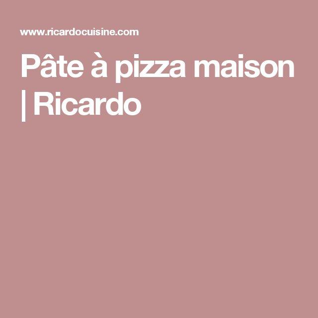 Pâte à pizza maison   Ricardo